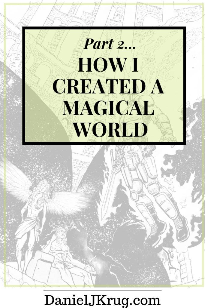 How I created my Magical World