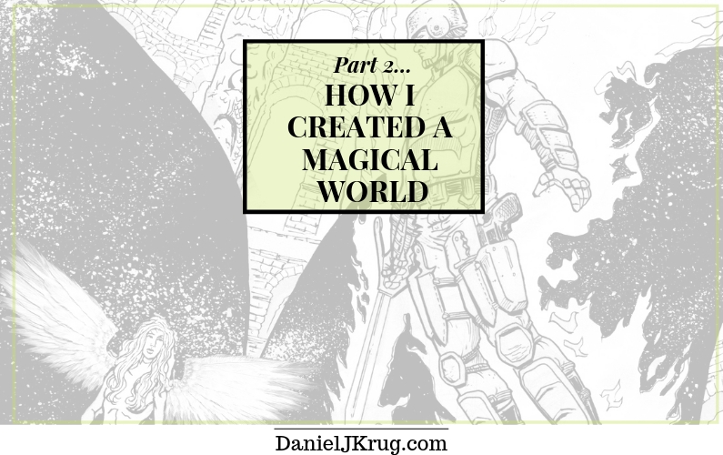 How I made my own magic, Part 2