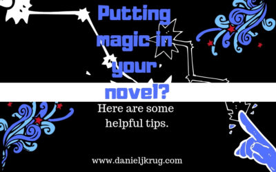 Magic in your novel? – Fantasy writing tips