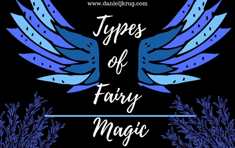 Types Of Fairy Magic – Fiction Writing Tips